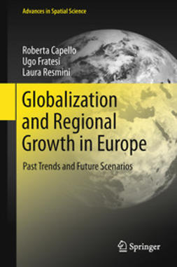 Capello, Roberta - Globalization and Regional Growth in Europe, ebook