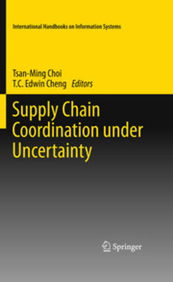 Choi, Tsan-Ming - Supply Chain Coordination under Uncertainty, ebook