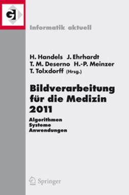 Handels, Heinz - Bildverarbeitung für die Medizin 2011, ebook
