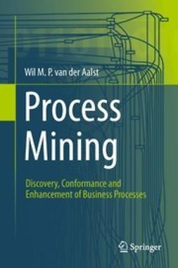 Aalst, Wil M. P. van der - Process Mining, ebook