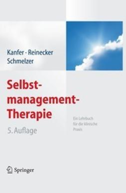 Kanfer, Frederick H. - Selbstmanagement-Therapie, ebook