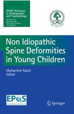Yazici, Muharrem - Non-Idiopathic Spine Deformities in Young Children, ebook