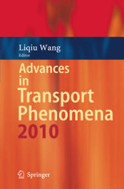 Wang, Liqiu - Advances in Transport Phenomena 2010, ebook