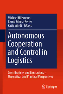 Hülsmann, Michael - Autonomous Cooperation and Control in Logistics, ebook