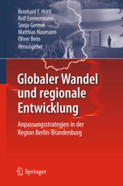 Hüttl, Reinhard F. - Globaler Wandel und regionale Entwicklung, ebook