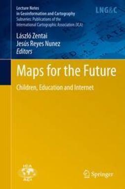 Zentai, László - Maps for the Future, ebook