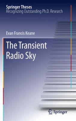 Keane, Evan Francis - The Transient Radio Sky, ebook