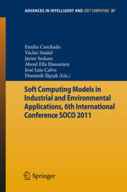 Corchado, Emilio - Soft Computing Models in Industrial and Environmental Applications, 6th International Conference SOCO 2011, ebook