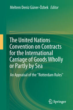 Güner-Özbek, Meltem Deniz - The United Nations Convention on Contracts for the International Carriage of Goods Wholly or Partly by Sea, ebook