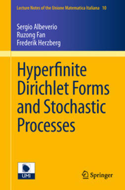 Albeverio, Sergio - Hyperfinite Dirichlet Forms and Stochastic Processes, e-kirja
