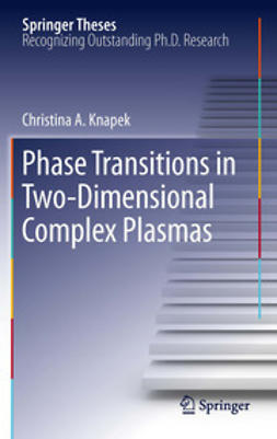 Knapek, Christina A. - Phase Transitions in Two-Dimensional Complex Plasmas, ebook