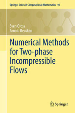 Gross, Sven - Numerical Methods for Two-phase Incompressible Flows, ebook