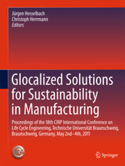 Hesselbach, Jürgen - Glocalized Solutions for Sustainability in Manufacturing, e-kirja