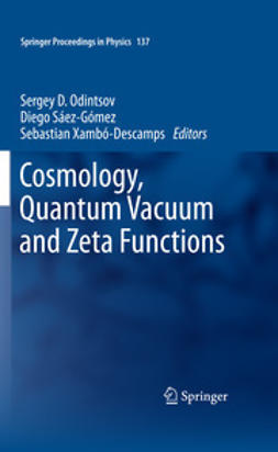Odintsov, Sergey D. - Cosmology, Quantum Vacuum and Zeta Functions, ebook