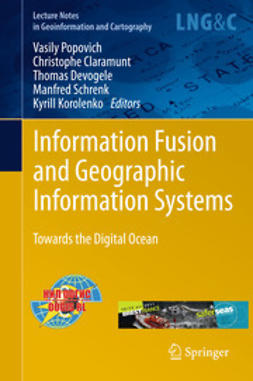 Popovich, Vasily V. - Information Fusion and Geographic Information Systems, ebook