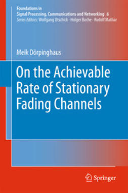 Dörpinghaus, Meik - On the Achievable Rate of Stationary Fading Channels, ebook