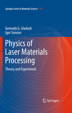 Gladush, Gennady G. - Physics of Laser Materials Processing, ebook