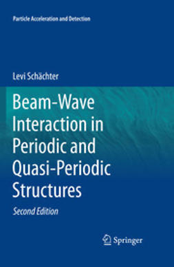 Schächter, Levi - Beam-Wave Interaction in Periodic and Quasi-Periodic Structures, ebook