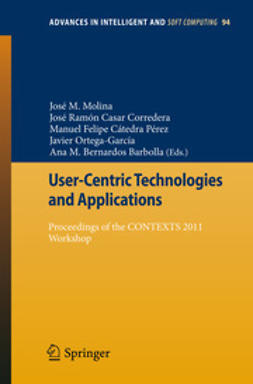 Molina, José M. - User-Centric Technologies and Applications, ebook