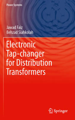 Faiz, Jawad - Electronic Tap-changer for Distribution Transformers, ebook