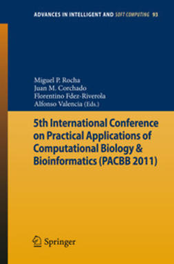 Rocha, Miguel P. - 5th International Conference on Practical Applications of Computational Biology & Bioinformatics (PACBB 2011), ebook