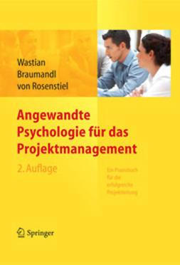 Wastian, Monika - Angewandte Psychologie für das Projektmanagement, ebook