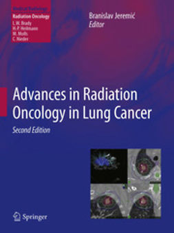 Jeremic, Branislav - Advances in Radiation Oncology in Lung Cancer, e-bok