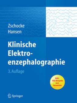Zschocke, Stephan - Klinische Elektroenzephalographie, ebook