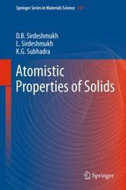 Sirdeshmukh, Dinker B. - Atomistic Properties of Solids, ebook