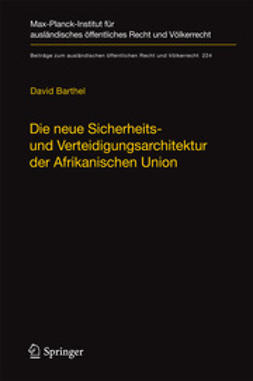 Barthel, David - Die neue Sicherheits- und Verteidigungsarchitektur der Afrikanischen Union, ebook
