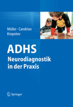 Müller, Andreas - ADHS – Neurodiagnostik in der Praxis, ebook