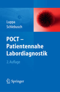 Luppa, Peter B. - POCT – Patientennahe Labordiagnostik, ebook