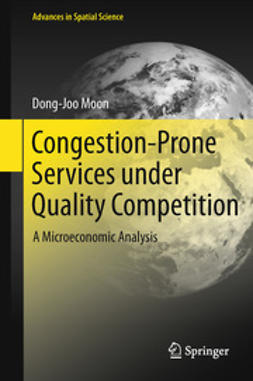 Moon, Dong-Joo - Congestion-Prone Services under Quality Competition, ebook