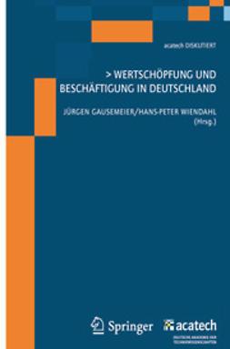 Gausemeier, Jürgen - Wertschöpfung und Beschäftigung in Deutschland, ebook