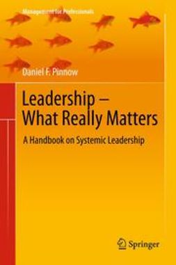 Pinnow, Daniel F. - Leadership - What Really Matters, e-bok