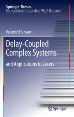 Flunkert, Valentin - Delay-Coupled Complex Systems, ebook