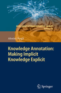 Dingli, Alexiei - Knowledge Annotation: Making Implicit Knowledge Explicit, ebook