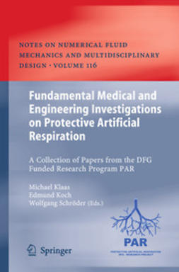 Klaas, Michael - Fundamental Medical and Engineering Investigations on Protective Artificial Respiration, ebook
