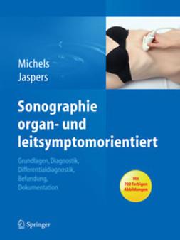 Michels, Guido - Sonographie – organ- und leitsymptomorientiert, e-bok