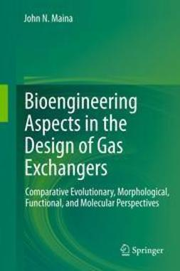 Maina, John N. - Bioengineering Aspects in the Design of Gas Exchangers, ebook