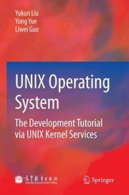 Liu, Yukun - UNIX Operating System, ebook