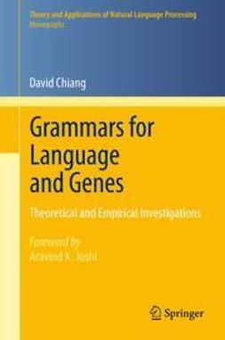 Chiang, David - Grammars for Language and Genes, ebook