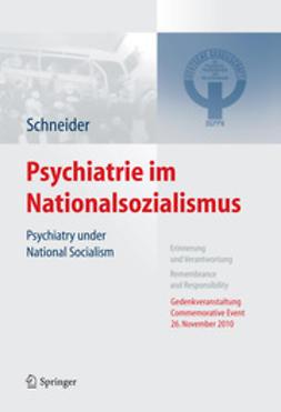 Schneider, Frank - Psychiatrie im Nationalsozialismus, ebook