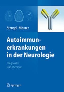 Stangel, Martin - Autoimmunerkrankungen in der Neurologie, ebook