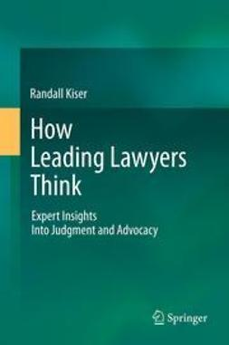 Kiser, Randall - How Leading Lawyers Think, ebook