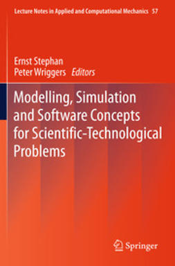 Stephan, Ernst - Modelling, Simulation and Software Concepts for Scientific-Technological Problems, ebook