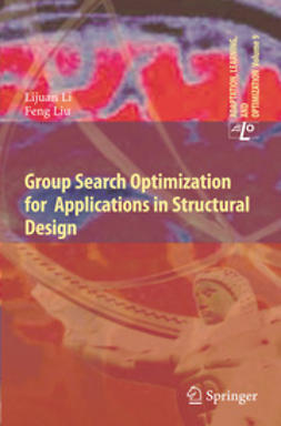 Li, Lijuan - Group Search Optimization for Applications in Structural Design, ebook