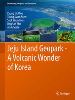 Woo, Kyung Sik - Jeju Island Geopark - A Volcanic Wonder of Korea, ebook