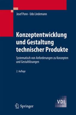 Ponn, Josef - Konzeptentwicklung und Gestaltung technischer Produkte, ebook