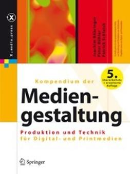 Böhringer, Joachim - Kompendium der Mediengestaltung, ebook